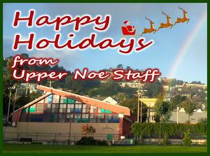 Season's Greetings from Upper Noe Rec